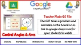 Central Angles and Arcs Teacher Made GIF File