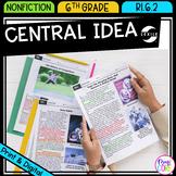 Central Idea - 6th Grade RI.6.2 - Printable & Digital - RI6.2