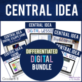 Central Idea DIGITAL BUNDLE   Vocabulary   Guided Notes  