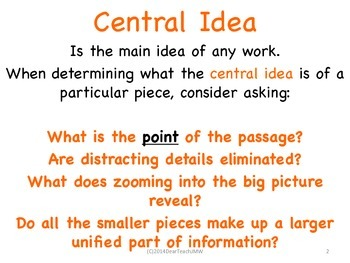 Central Idea, Details,Theme