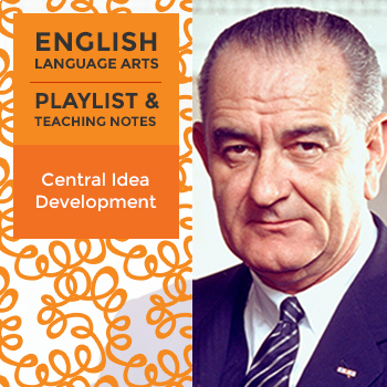 Central Idea Development - Playlist and Teaching Notes