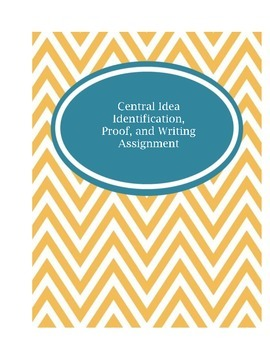 Central Idea Identification, Proof, and Writing
