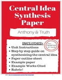 Central Idea Synthesis Paper- Anthony and Truth- TN Ready- Common Core
