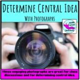 Central Idea Using Photographs