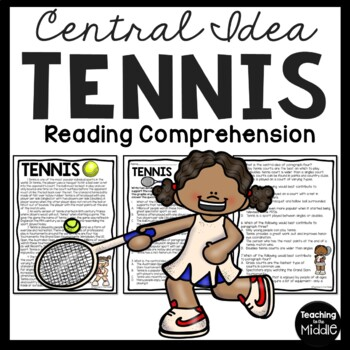 Central Idea Worksheet on Tennis, Middle School ELA Test P