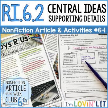 Central Idea and Details RI.6.2 Nonfiction Article + Activity Pack #6-1