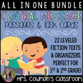 Central Message Bundle: Leveled Passages, Organizers & Task Cards