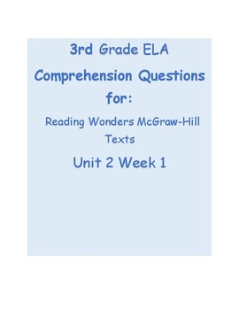 Central Message Comprehension Qs Grade 3 Reading Wonders Series