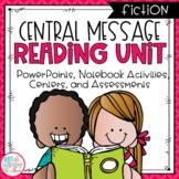 Central Message Fiction Reading Unit With Centers