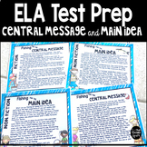 Central Message and Main Idea Test Prep