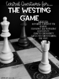 Central Questions for The Westing Game