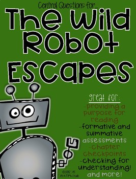 Central Questions for The Wild Robot Escapes