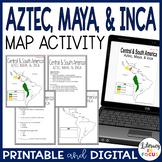 Aztec, Maya, & Inca Map Lesson and Assessment (Digital and PDF Versions)