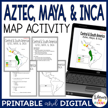 Aztec, Maya, & Inca Map Lesson and Assessment (Engaging Ma