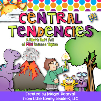 Central Tendencies Unit: Mean, Median, Mode, Range, and Outlier