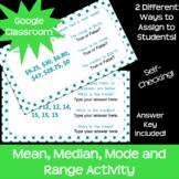 Central Tendency Mean, Median, Mode, Range *Google Classro