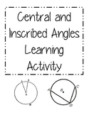 Central and Inscribed Angles Learning Activity
