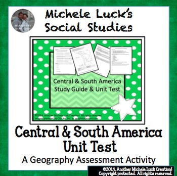 Central and South America Geography Unit Test and Study Guide