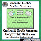 Central and South America Overview Interactive Lecture Not