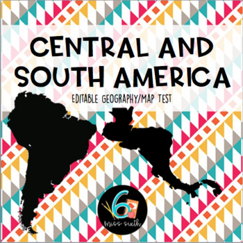 Central and South America Test - Editable!