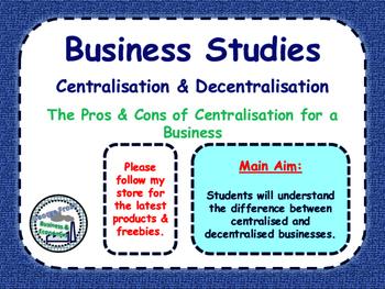Centralisation (Centralised) & Decentralisation (Decentral