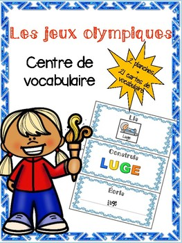Centre d'écriture - les Olympiques - French Immersion Literacy centre - Olympics
