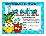 Centre de Maths pour le primaire - Les suites croissantes et décroissantes