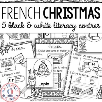 Centres d'apprentissage - Noël (FRENCH Christmas Black & White Literacy Centres)
