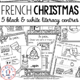Centres d'apprentissage - Noël (FRENCH Christmas Black & White Literacy Centres)