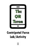 Centripetal Force Lab Activity
