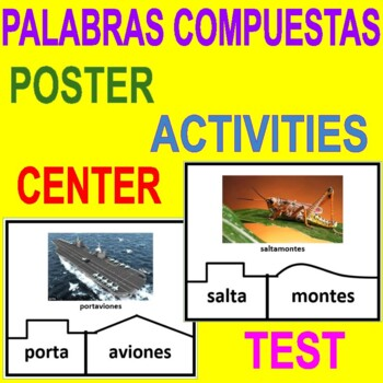 PALABRAS COMPUESTAS - Center, Poster, Activity and Assessment