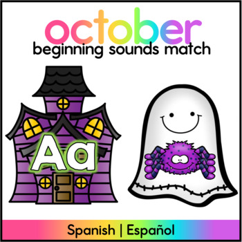 Centro de Sonido Inicial - Octubre/ Beginning Sound Match- October SPANISH