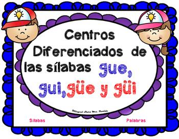 Centro de Silabas y Palabras gue gui güe güi 7 BilingualStarsMrs.Partida