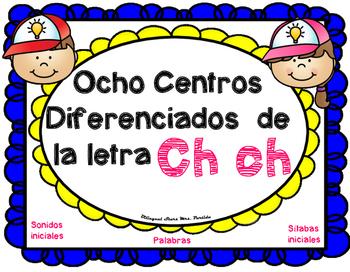 Centros de la letra Ch ch Lectoescritura Sonido Silabas Centers Chch Mrs.Partida