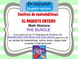 Math Stations: THE BUNDLE IN SPANISH Centros de matemáticas: EL PAQUETE ENTERO