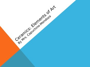 Ceramic Elements of Art PPT (revised)