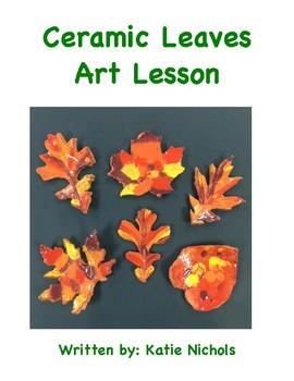 Ceramic Leaves Art Lesson