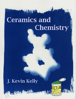 Ceramics and Chemistry (Editable)