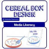 Media Literacy - Cereal Box Design