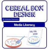 Cereal Box Design - Media Literacy