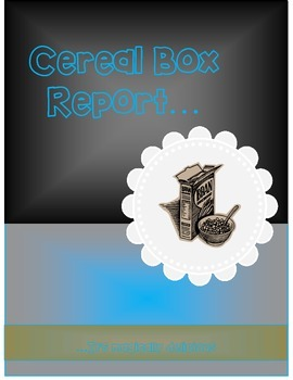 Cereal Box Report (Guidelines and Rubric)