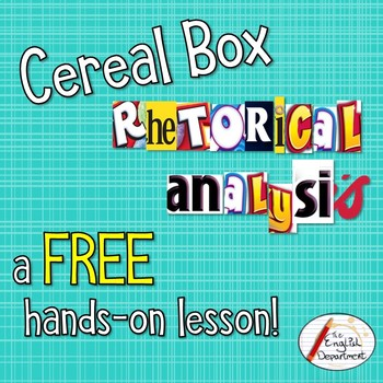 Cereal Box Rhetorical Analysis: A FREE Hands-On Activity!