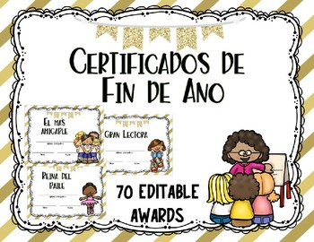 Certificados de fin de año/ End of year awards in spanish -editable