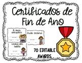 Certificados de fin de año editables/ Awards/Certificates in Spanish