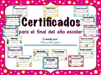 Certificados para el final del año escolar en español (Certificates in Spanish)