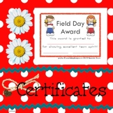Certificates Field Day