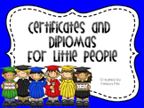 End of the Year Certificates and Diplomas for Little People
