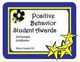 Certificates for Positive Behavior