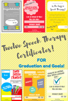 Certificates for Speech-Language Therapy; Graduation & Goals