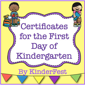 Certificates for the First Day of Kindergarten - FREEBIE